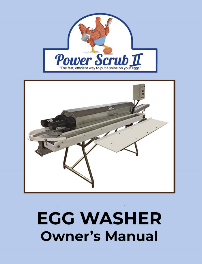 "Power Scrub Egg Washers owner""s manual"