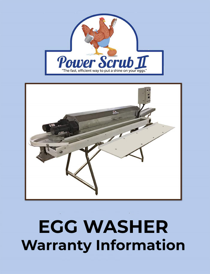 Power Scrub Egg Washers warranty information
